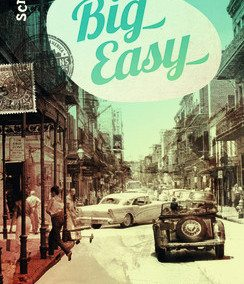 Big easy (Ruta Sepetys)