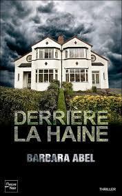 Derrière la haine (Barbara Abel)