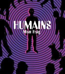 Humains (Matt Haig)