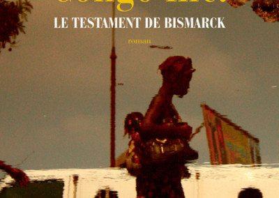 Congi Inc. Le testament de Bismark (In Koli Jean Bofane)