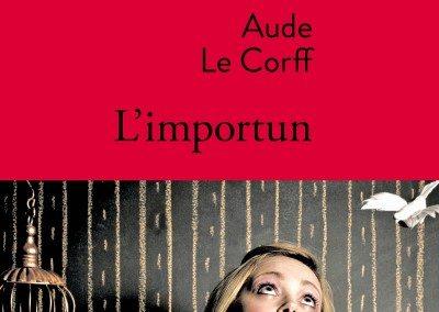 L'importun (Aude Le Corff)