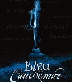 Bleu cauchemar (Laurie Faria Stolarz)