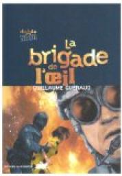 La brigade de l'œil (Guillaume Guéraud)