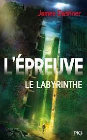 L'épreuve : Le labyrinthe (James Dashner)