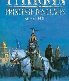 Thirrin : Princesse des glaces (Stuart Hill)