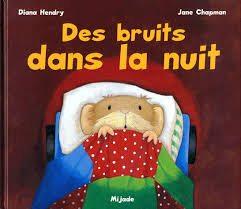 Des bruits dans la nuit (Diana Hendry)