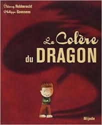 La Colère du dragon (Thierry Robberecht)