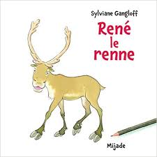 René le renne (Sylvianne Gangloff)