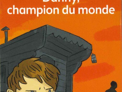 Danny, champion du monde (Roald Dahl)