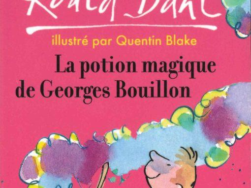 La potion magique de Georges Bouillon (Roald Dahl)