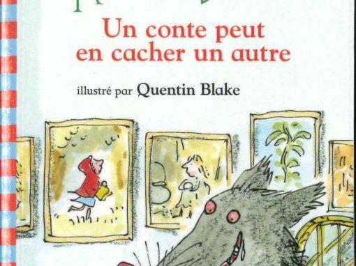 Un conte peut en cacher un autre (Roald Dahl)