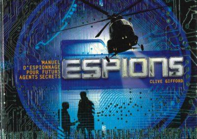 Espions : Manuel d'espionnage pour futurs espions (Clive Gifford)