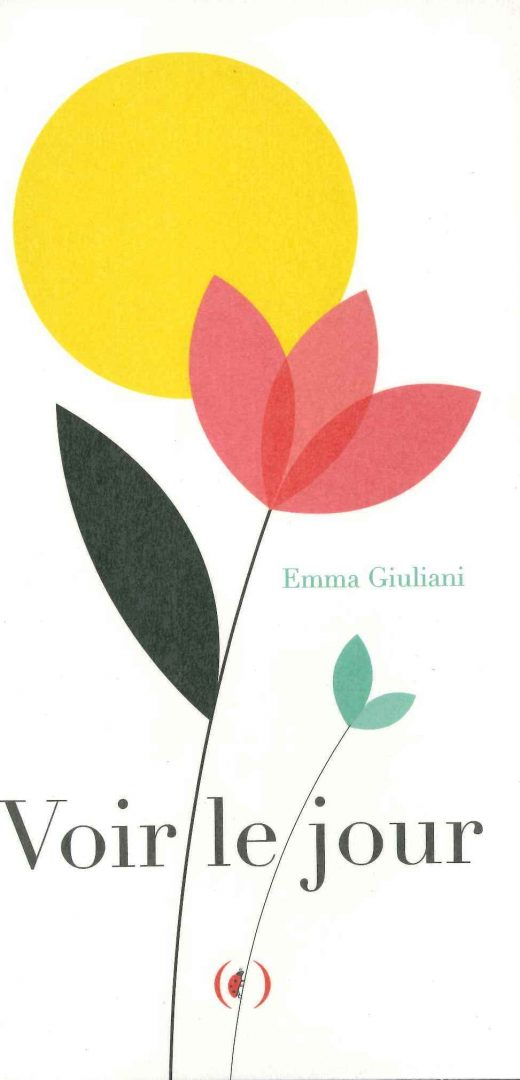 Voir le jour (Emma Giuliani)
