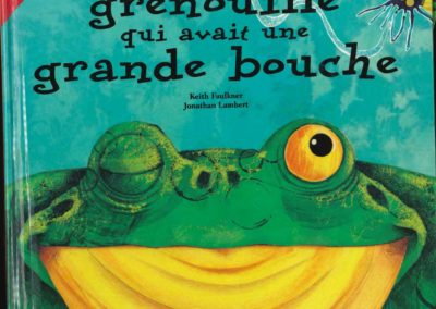 La grenouille qui avait une grande bouche (Keith Faulkner)