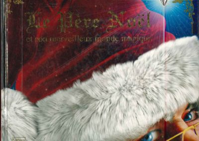 Le Père Noël et son merveilleux monde magique (Rod Green)