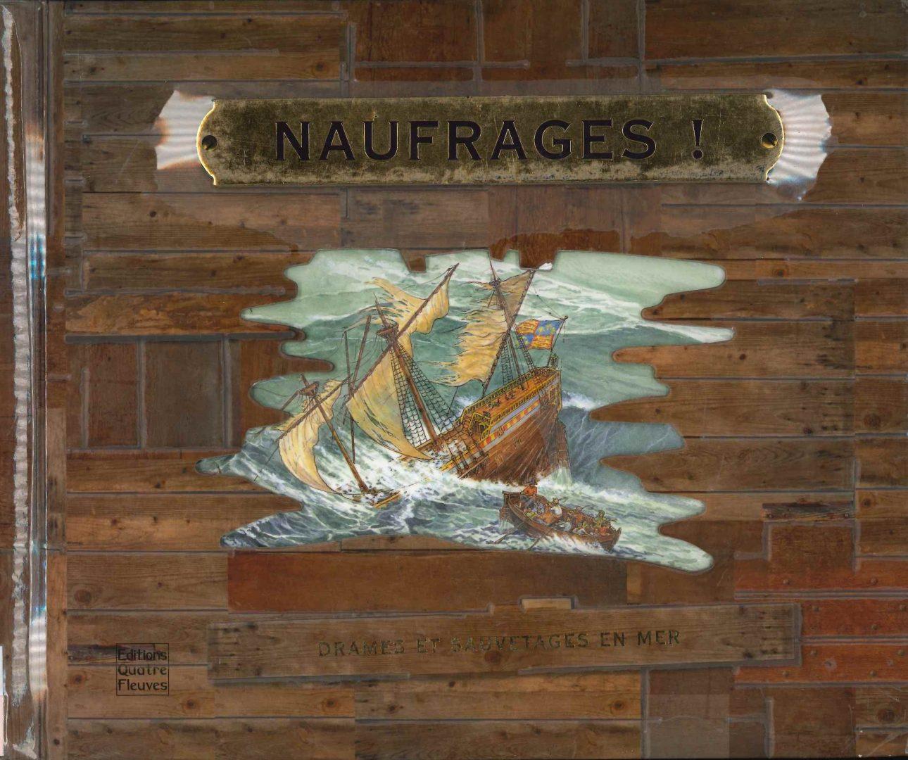 Naufrages ! Drames et sauvetages en mer (Frédérique Fraisse)