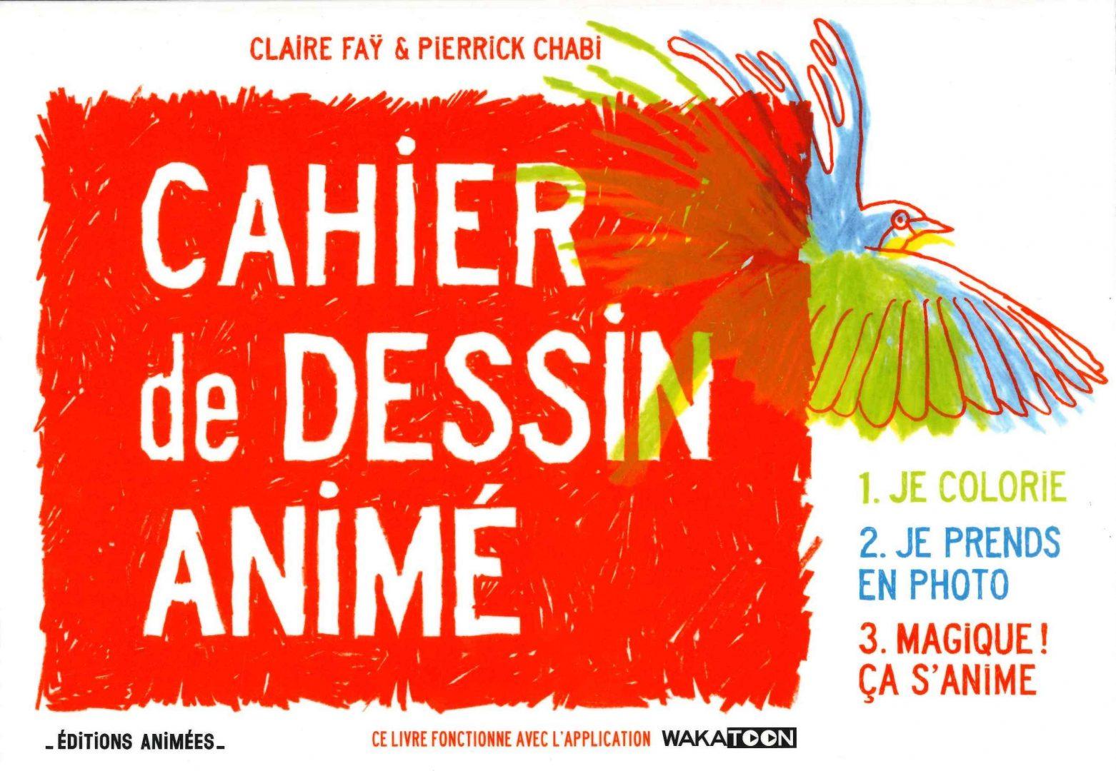 Cahier de dessin animé (Claire Faÿ)