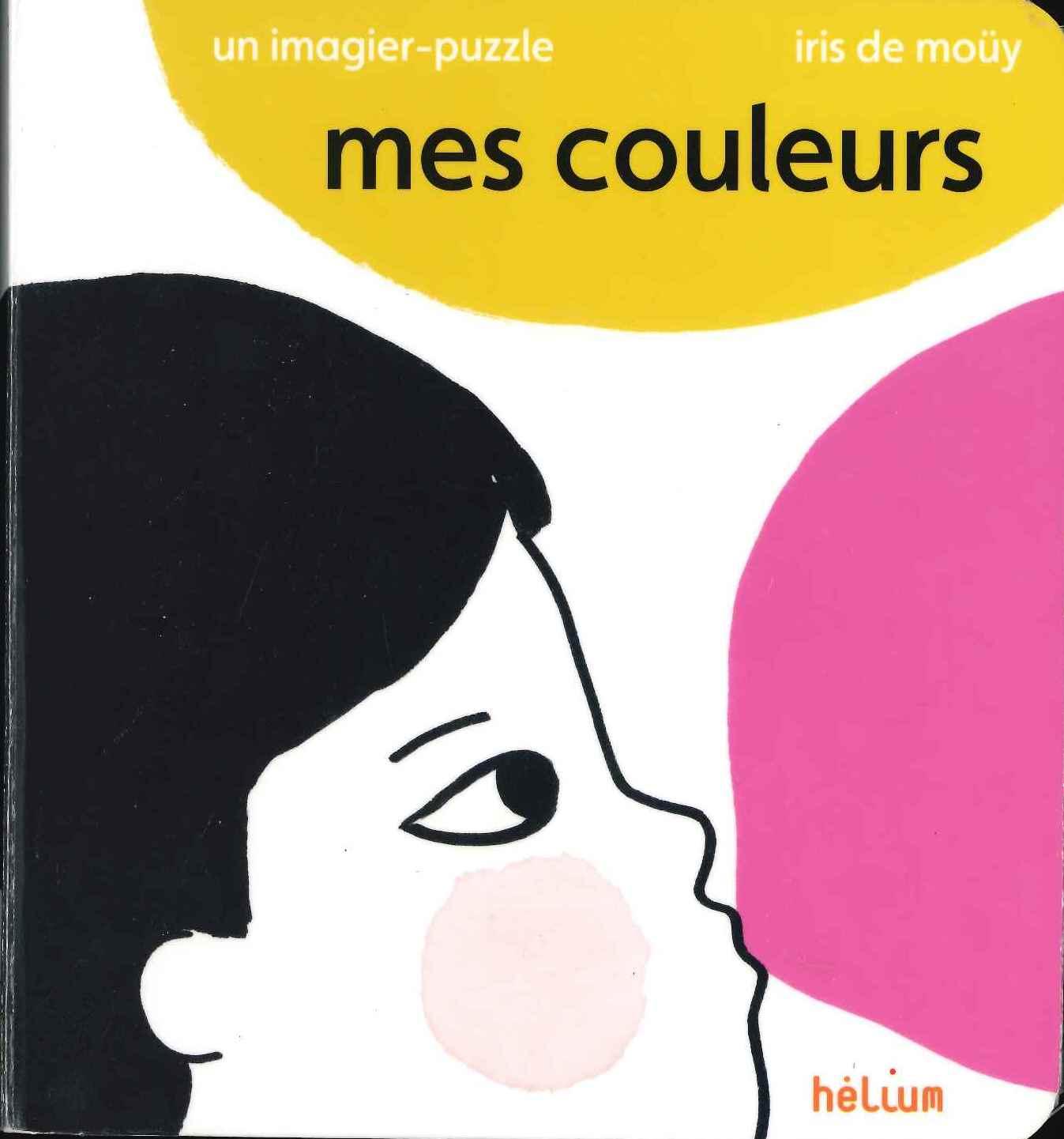 Mes couleurs (Iris de Moüy)