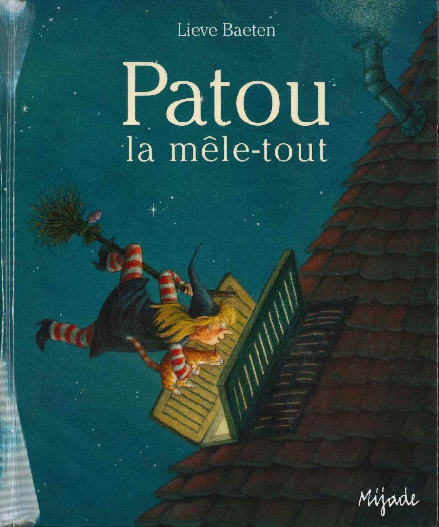 Patou la mêle-tout (Lieve Baeten)