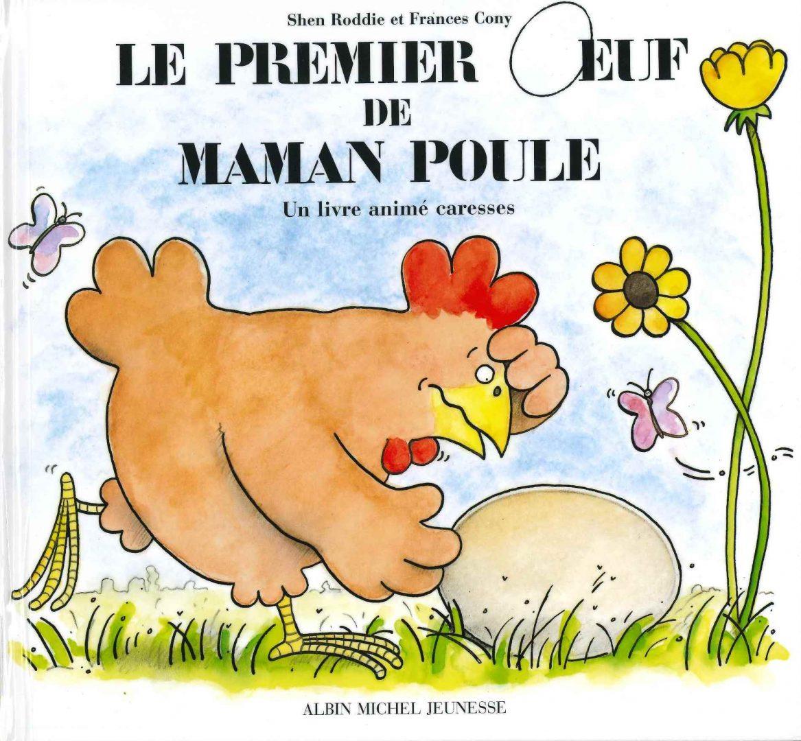 Le premier œuf de maman Poule (Shen Roddie)