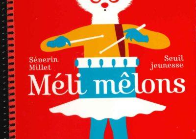 Méli Mêlons (Séverin Millet)
