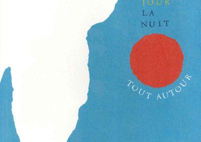 Le jour, la nuit, tout autour (Julie Safirstein)