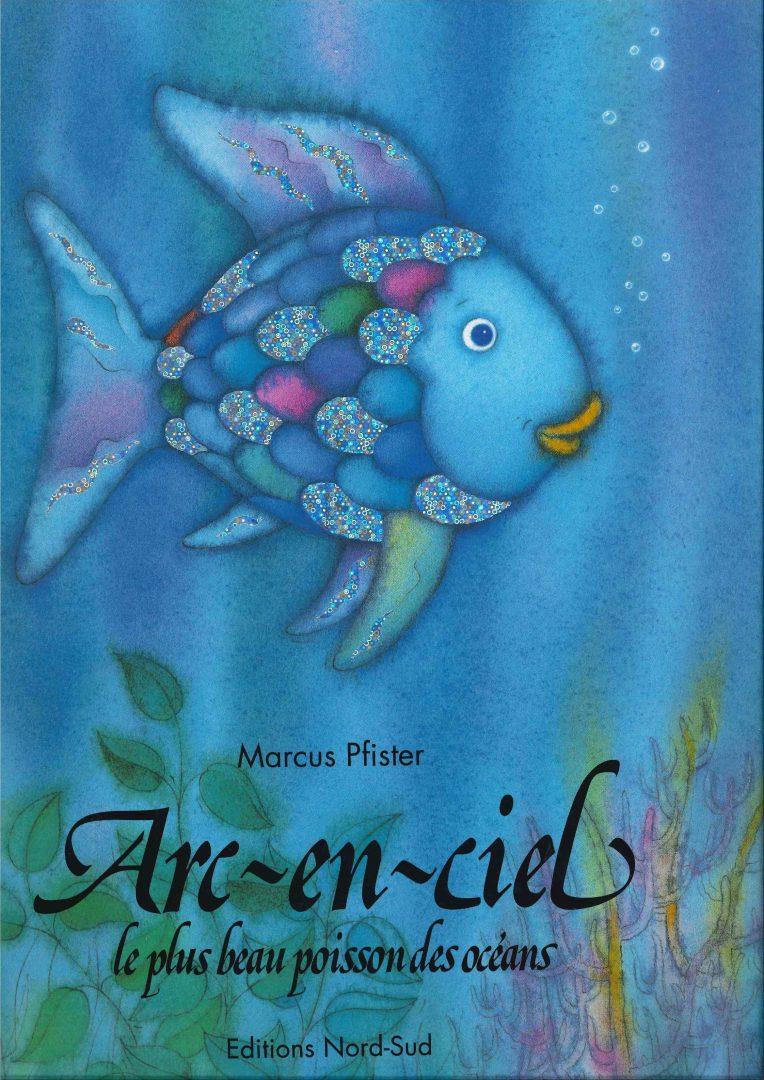 Arc-en-ciel le plus beau poisson de l'océan (Marcus Pfister)