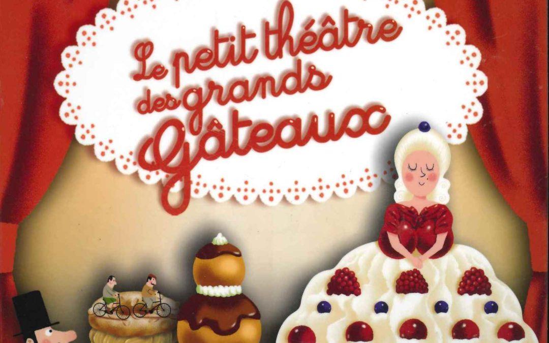 Petit théâtre des grands gâteaux (Christophe Adam)