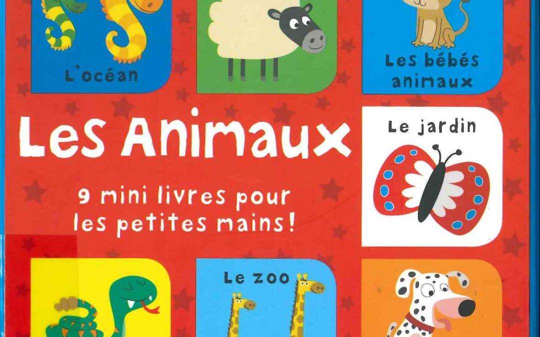 Les animaux : 9 mini-livres pour les petites mains (
