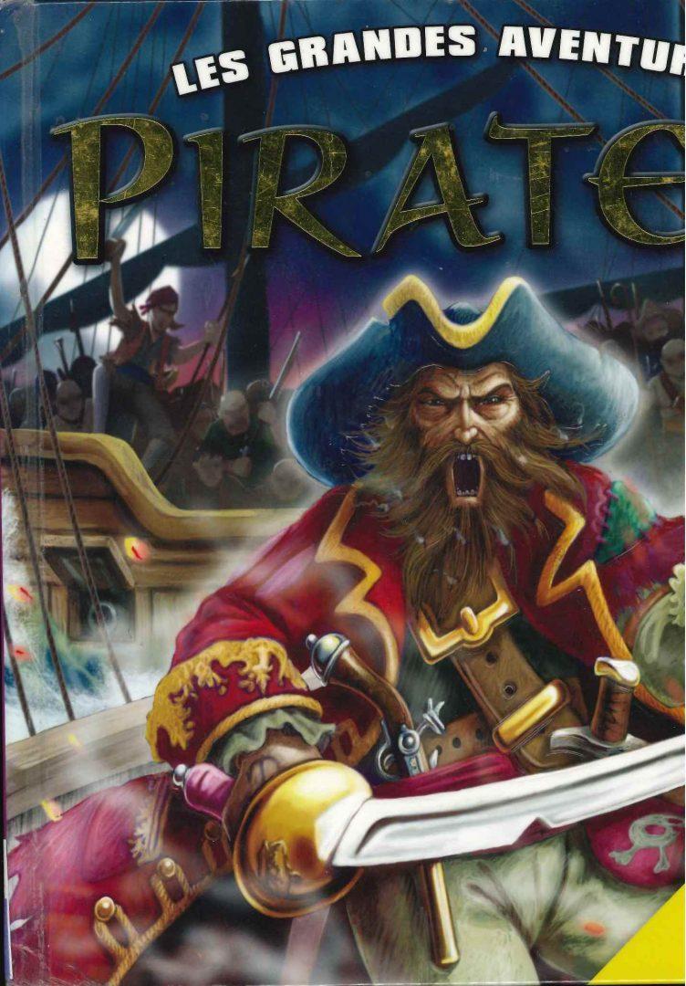 Les pirates : Les grandes aventures