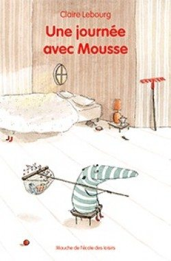 Une journée avec Mousse (Claire Lebourg)