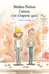 L'amour, c'est n'importe quoi (Mathieu Pierloot)