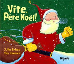 Vite, Père Noël ! (Tim Warnes)
