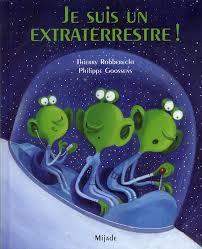 Je suis un extraterrestre (Thierry Robberecht)