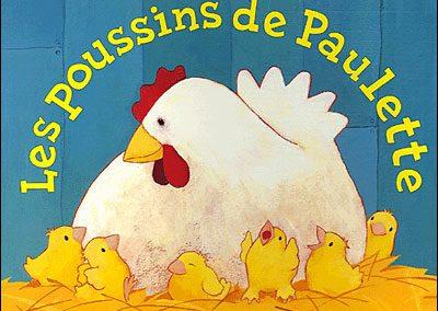 Les Poussins de Paulette (Julie Sykes)