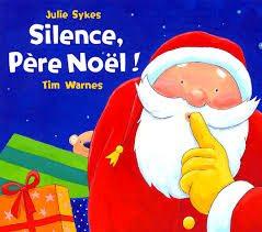 Silence Père Noël (Tim Warnes)