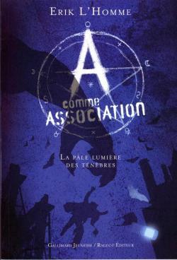 A comme Association (Erik L'homme)