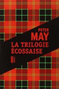 La trilogie écossaise (Peter May)