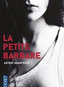 La petite barbare (Astrid Manfredi)