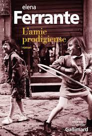 L'amie prodigieuse (Elena Ferrante)