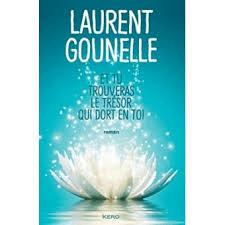 Et tu trouveras le trésor qui dort en toi (Laurent Gounelle)