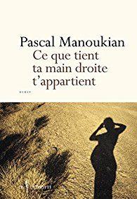 Ce que tient ta main droite t'appartient (Pascal Manoukian)