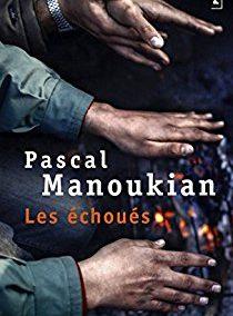 Les échoués (Pascal Manoukian)