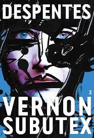 Vernon Subutex 3 (Virginie Despentes)