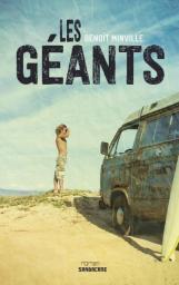 Les géants (Benoît Minville)