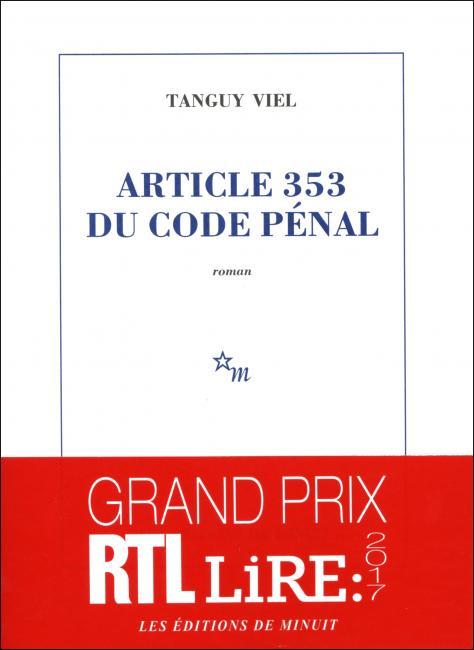 Article 353 du code pénal (Tanguy Viel)