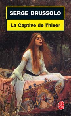La captive de l'hiver (Serge Brussolo)