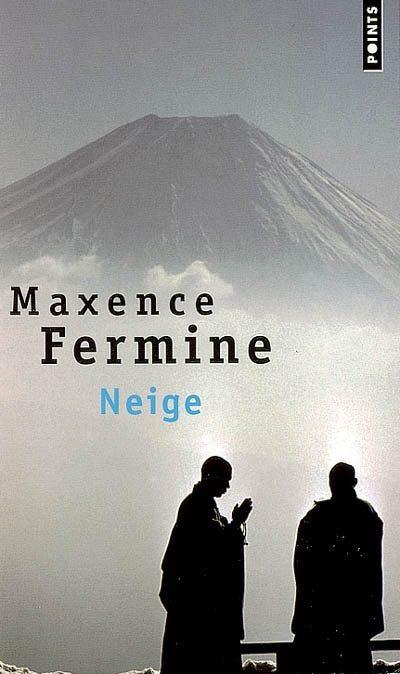 Neige (Maxence Fermine)