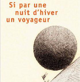 Si par une nuit d'hiver un voyageur (Italo Calvino)