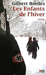 Les enfants de l'hiver (Gilbert Bordes)